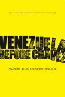 Venezuela Before Chávez