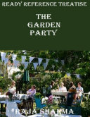 Ready Reference Treatise: The Garden Party