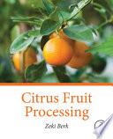 """Citrus Fruit Processing"" by Zeki Berk"