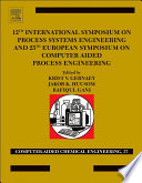 12th International Symposium On Process Systems Engineering And 25th European Symposium On Computer Aided Process Engineering