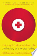 """Last Night a DJ Saved My Life: The History of the Disc Jockey"" by Bill Brewster, Frank Broughton"