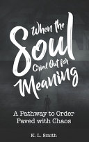 When the Soul Cried Out for Meaning