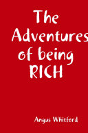 The Adventures of being RICH