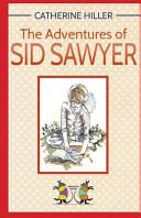 Pdf The Adventures of Sid Sawyer