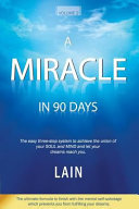 A Miracle in 90 Days