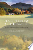 Place Ecology And The Sacred