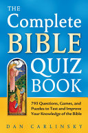 The Complete Bible Quiz Book