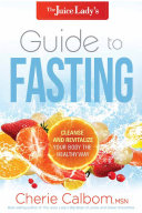 The Juice Lady s Guide to Fasting
