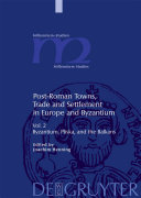 Byzantium  Pliska  and the Balkans