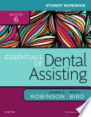 Student Workbook for Essentials of Dental Assisting   E Book
