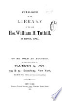 Catalogue of the Library of the Late Hon. William H. Tuthill