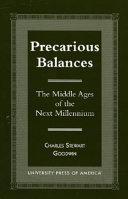 Precarious Balances