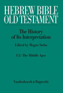 Hebrew Bible / Old Testament. I: From the Beginnings to the Middle Ages (Until 1300)