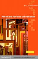 Modernism, Narrative and Humanism