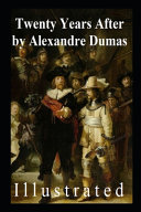 Twenty Years After (Illustrated) Alexandre Dumas Pdf/ePub eBook