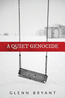 A Quiet Genocide