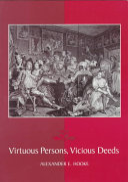 Virtuous Persons  Vicious Deeds