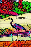Black Blue Teal Purple Pink Heron at Lake Bird Lovers Cute Bird Lovers Pretty Blank Lined Journal for Daily Thoughts Notebook Diary for Women Or Man