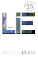 The Lie: Evolution (25th Anniversary Edition: Revised and Expanded