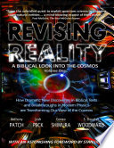 Revising Reality  A Biblical Look Into the Cosmos