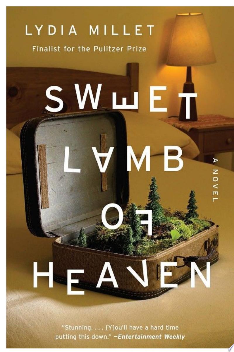 Sweet Lamb of Heaven: A Novel
