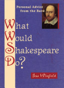 What Would Shakespeare Do