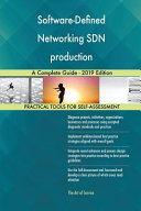 Software Defined Networking SDN Production A Complete Guide   2019 Edition Book