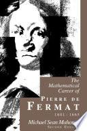 The Mathematical Career of Pierre de Fermat  1601 1665 Book