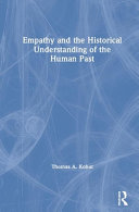 Empathy and the Historical Understanding of the Human Past Book PDF