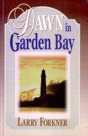 Dawn in Garden Bay