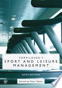 Torkildsen s Sport and Leisure Management