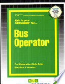 Bus Operator  : Test Preparation Study Guide : Questions & Answers