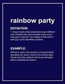Urban Dictionary Funny 'rainbow Party' Lined Notebook. Journal & Exercise Book (Blue)