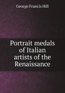Portrait medals of Italian artists of the Renaissance