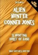 Alien Hunter Conner Jones - Durst of Zand ebook