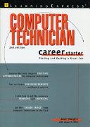 Computer Technician Career Starter