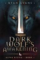 Pdf Dark Wolf's Awakening