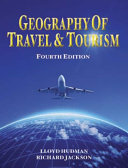 Geography of Travel   Tourism