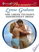 The Greek Tycoon's Disobedient Bride