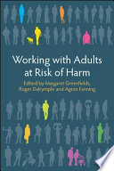 EBOOK  Working with Adults at Risk from Harm