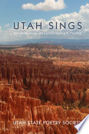 Utah Sings  An Anthology of Contemporary Poetry