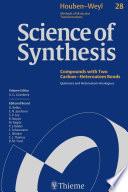 Science of Synthesis  Houben Weyl Methods of Molecular Transformations Vol  28 Book