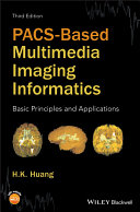 PACS Based Multimedia Imaging Informatics