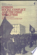 Strikes  Social Conflict  and the First World War