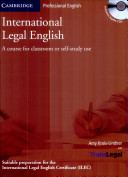 International legal English   a course for classroom or self study use    suitable preparation for the International Legal English Certificate  ILEC    Student s book