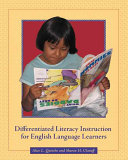 Differentiated Literacy Instruction for English Language Learners Book