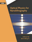 Optical Physics for Nanolithography