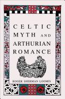 Celtic Myth and Arthurian Romance