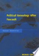 Political Genealogy After Foucault