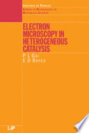 Electron Microscopy in Heterogeneous Catalysis